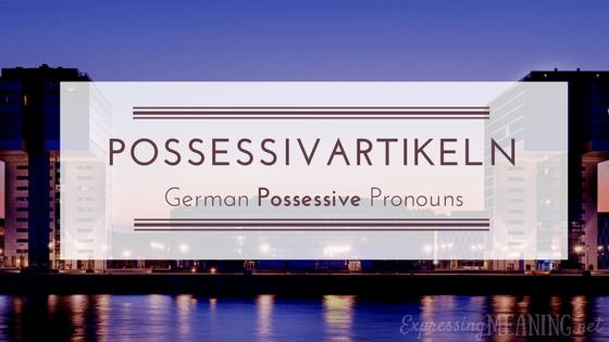Quán Từ Sở Hữu Tiếng Đức